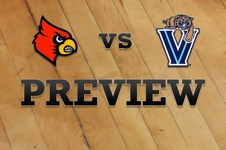 Louisville vs. Villanova: Full Game Preview