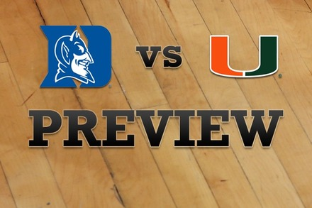 Duke vs. Miami: Full Game Preview