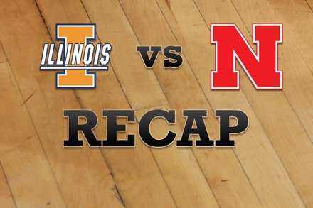Illinois vs. Nebraska: Recap and Stats