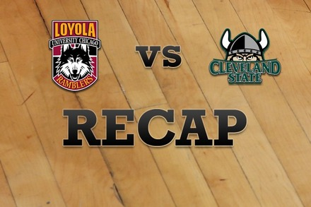 Loyola (IL) vs. Cleveland State: Recap and Stats