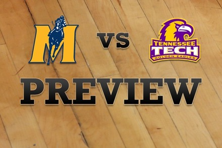 Murray State vs. Tennessee Tech: Full Game Preview