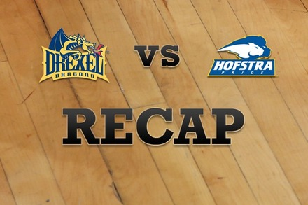 Drexel vs. Hofstra: Recap and Stats
