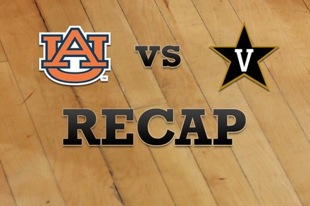 Auburn vs. Vanderbilt: Recap and Stats