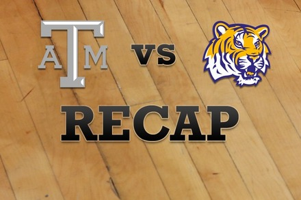 Texas A&M vs. LSU: Recap and Stats