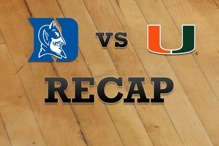 Duke vs. Miami: Recap and Stats