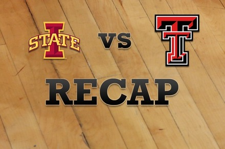 Iowa State vs. Texas Tech: Recap and Stats