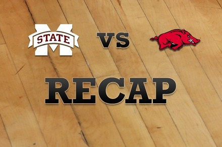 Mississippi State vs. Arkansas: Recap and Stats