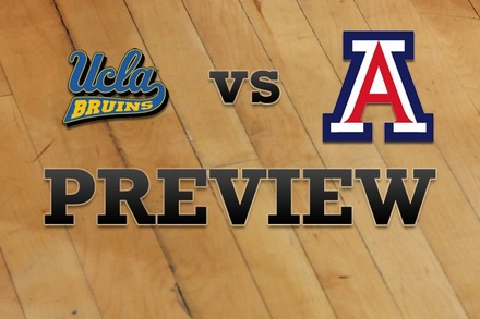 UCLA vs. Arizona: Full Game Preview