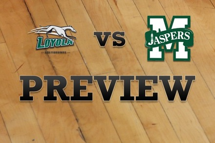 Loyola (MD) vs. Manhattan: Full Game Preview