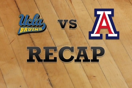 UCLA vs. Arizona: Recap and Stats