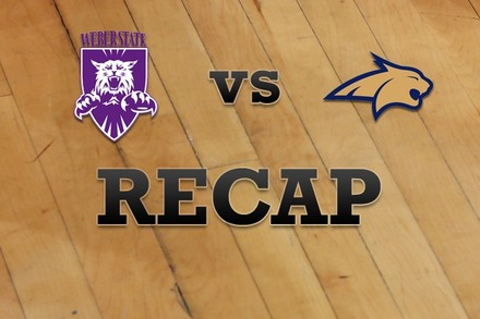 Weber State vs. Montana State: Recap and Stats
