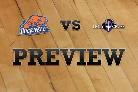 Bucknell vs. Holy Cross: Full Game Preview