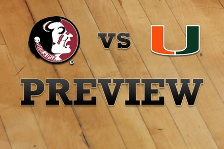 Florida State vs. Miami: Full Game Preview