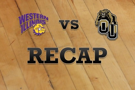 Western Illinois vs. Oakland: Recap and Stats