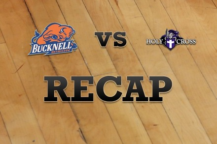 Bucknell vs. Holy Cross: Recap and Stats