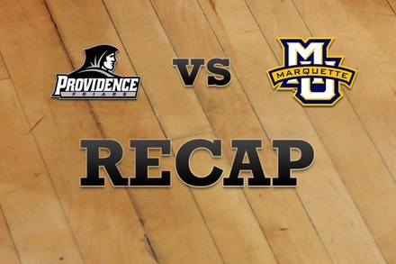 Providence vs. Marquette: Recap and Stats