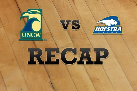 UNC Wilmington vs. Hofstra: Recap and Stats