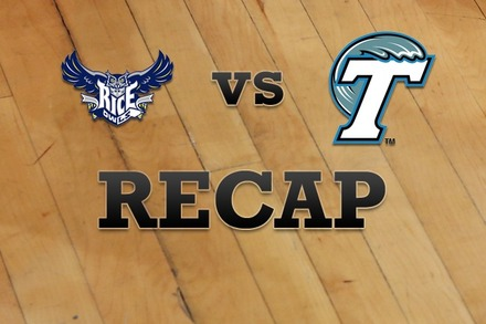 Rice vs. Tulane: Recap and Stats