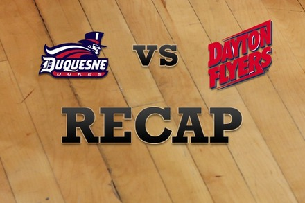 Duquesne vs. Dayton: Recap and Stats