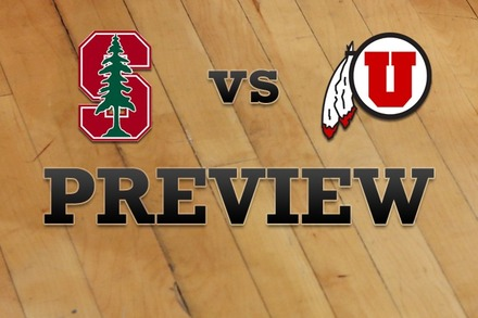 Stanford vs. Utah: Full Game Preview