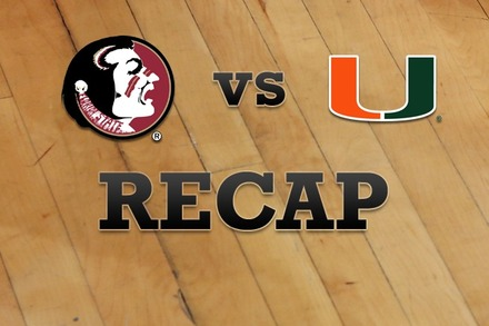 Florida State vs. Miami: Recap and Stats