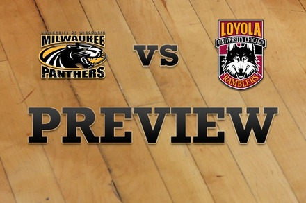 Milwaukee vs. Loyola (IL): Full Game Preview