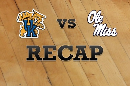 Kentucky vs. Mississippi: Recap and Stats