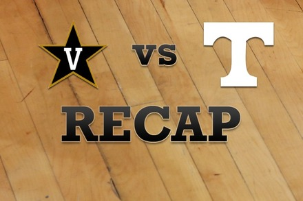 Vanderbilt vs. Tennessee: Recap and Stats