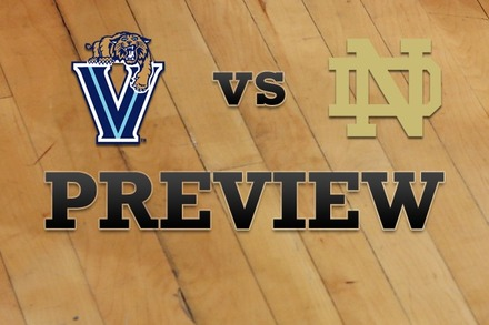 Villanova vs. Notre Dame: Full Game Preview
