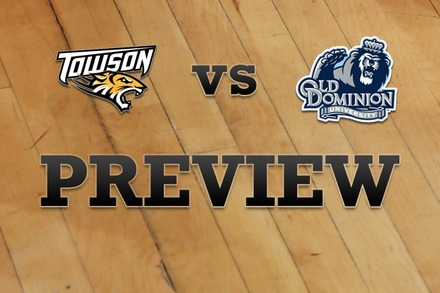 Towson vs. Old Dominion: Full Game Preview