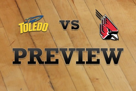 Toledo vs. Ball State: Full Game Preview