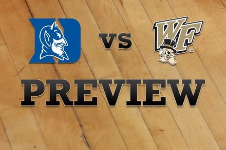 Duke vs. Wake Forest: Full Game Preview