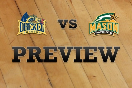 Drexel vs. George Mason: Full Game Preview
