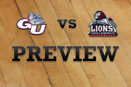Gonzaga vs. Loyola Marymount: Full Game Preview