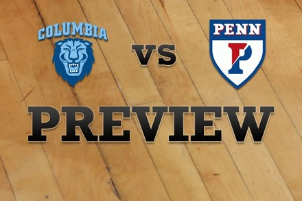 Columbia vs. Penn: Full Game Preview