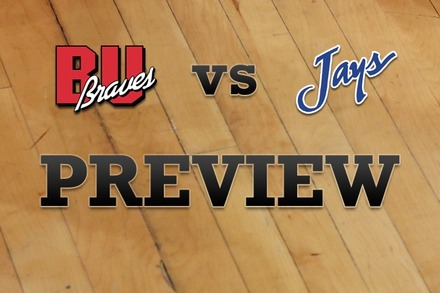 Bradley vs. Creighton: Full Game Preview
