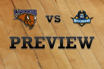 Lipscomb vs. East Tenn State: Full Game Preview