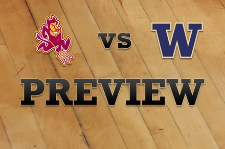 Arizona State vs. Washington: Full Game Preview