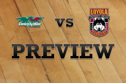Green Bay vs. Loyola (IL): Full Game Preview