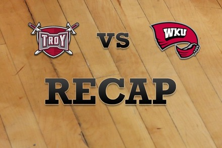 Troy vs. Western Kentucky: Recap and Stats