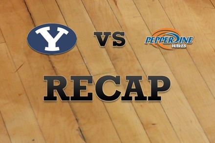 Brigham Young vs. Pepperdine: Recap and Stats