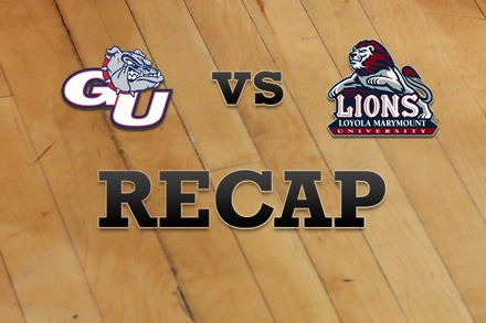 Gonzaga vs. Loyola Marymount: Recap and Stats