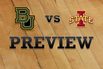 Baylor vs. Iowa State: Full Game Preview