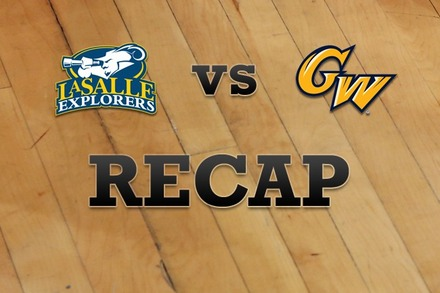 La Salle vs. George Washington: Recap and Stats