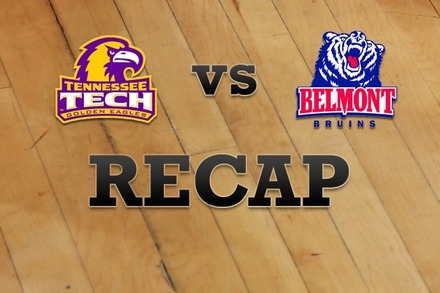 Tennessee Tech vs. Belmont: Recap and Stats