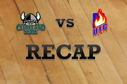 Cleveland State vs. Illinois-Chicago: Recap and Stats