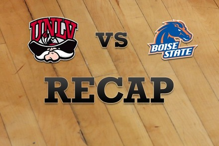 UNLV vs. Boise State: Recap and Stats