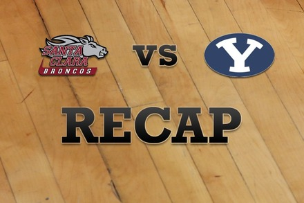 Santa Clara vs. Brigham Young: Recap and Stats