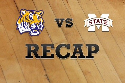 LSU vs. Mississippi State: Recap and Stats