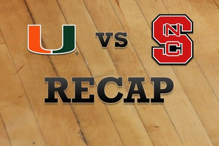 Miami vs. NC State: Recap and Stats